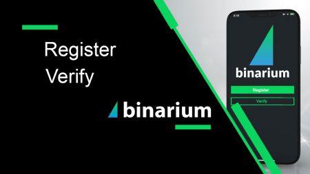 Binarium میں اکاؤنٹ رجسٹر اور تصدیق کیسے کریں