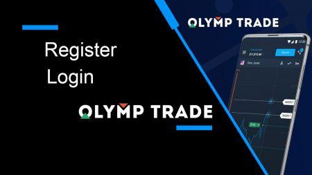 Cách đăng ký và đăng nhập tài khoản Olymp Trade Broker