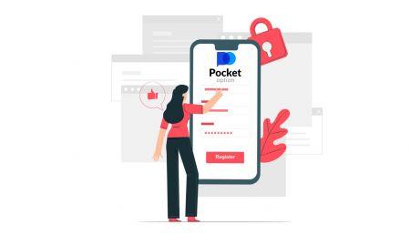 Cách mở tài khoản giao dịch và đăng ký tại Pocket Option